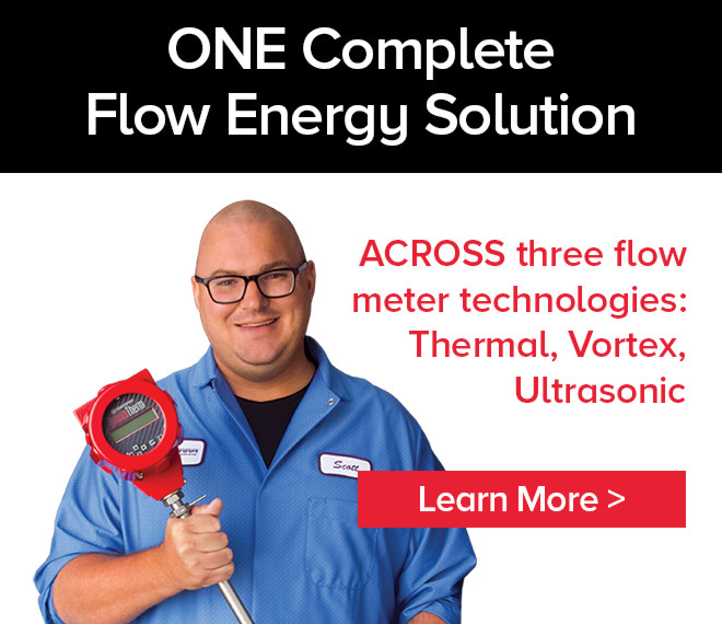 ONE Complete Flow Energy Solution ACROSS 3 flow meter technologies: Thermal, Vortex, Ultrasonic